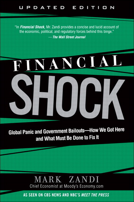 Financial Shock (Updated Edition): Global Panic and Government Bailouts--How We Got Here and What Must Be Done to Fix It