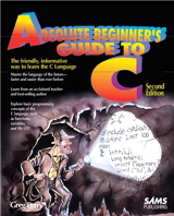 Absolute Beginner's Guide to C,, 2nd Edition