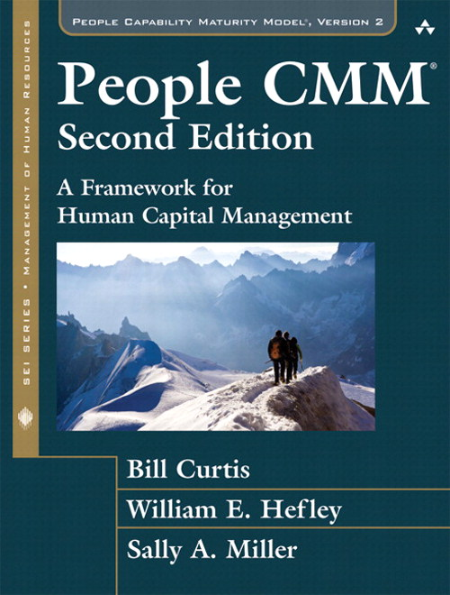 People CMM, The: A Framework for Human Capital Management,, 2nd Edition