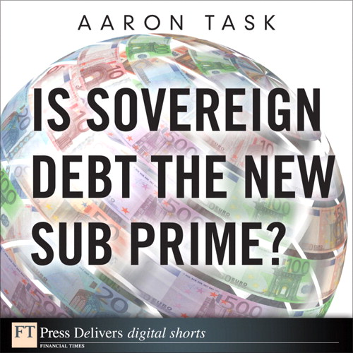 Is Sovereign Debt the New Sub Prime?