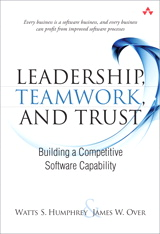 Leadership, Teamwork, and Trust: Building a Competitive Software Capability