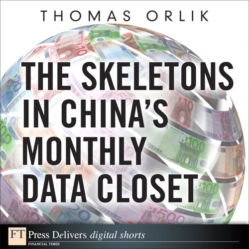 Skeletons in China's Monthly Data Closet, The
