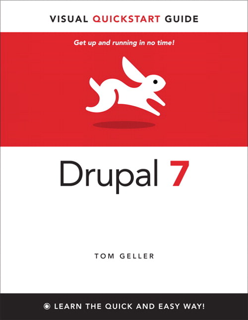 Drupal 7: Visual QuickStart Guide