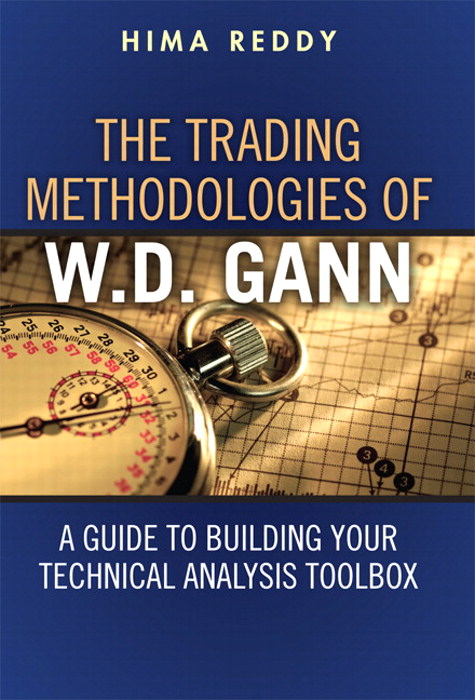 Trading Methodologies of W.D. Gann, The: A Guide to Building Your Technical Analysis Toolbox