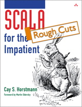 Scala for the Impatient, Rough Cuts
