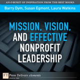 Mission, Vision, and Effective Nonprofit Leadership
