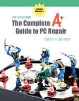 Complete A+ Guide to PC Repair, Fifth Edition Update, The (2-download), 5th Edition