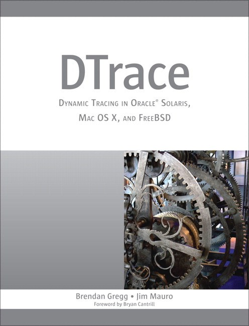 DTrace: Dynamic Tracing in Solaris, Mac OS X, and FreeBSD