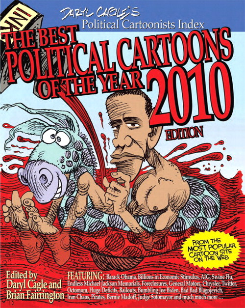 The Best Political Cartoons of the Year, 2010 Edition