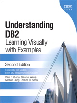 Understanding DB2: Learning Visually with Examples, 2nd Edition