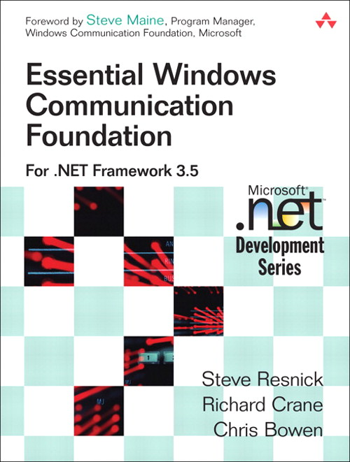 Essential Windows Communication Foundation (WCF)