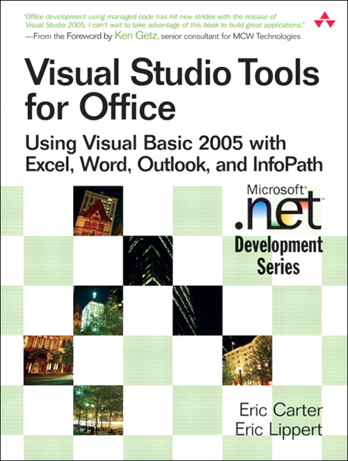 Visual Studio Tools for Office: Using Visual Basic 2005 with Excel, Word, Outlook, and InfoPath