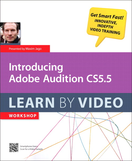 Introducing Adobe Audition CS5.5: Learn by Video