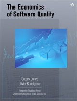 Economics of Software Quality, The: Why Dependable Software is Critical to the Bottom Line