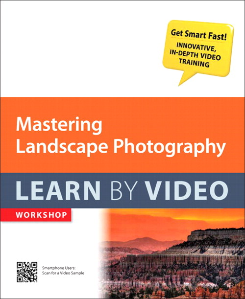 Mastering Landscape Photography: Learn by Video