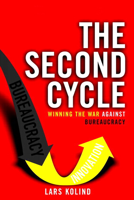 Second Cycle, The: Winning the War Against Bureaucracy (paperback)