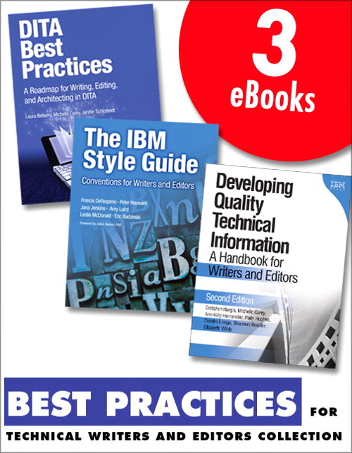 Best Practices for Technical Writers and Editors (Collection): DITA, Quality, and Style
