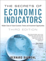 Secrets of Economic Indicators, The: Hidden Clues to Future Economic Trends and Investment Opportunities, 3rd Edition