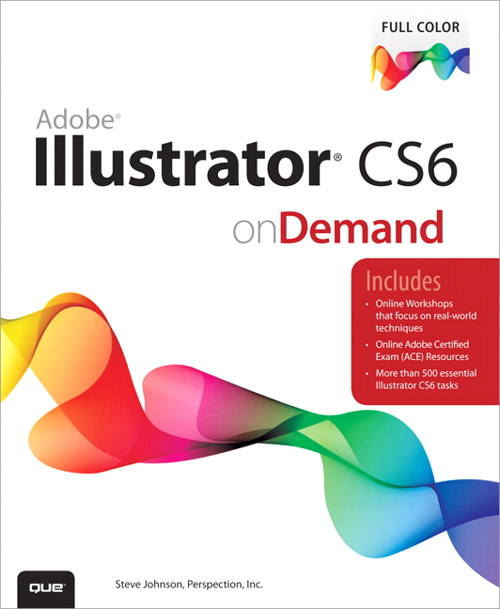 Adobe Illustrator CS6 on Demand
