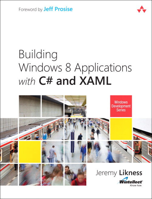 Building Windows 8 Apps with C# and XAML