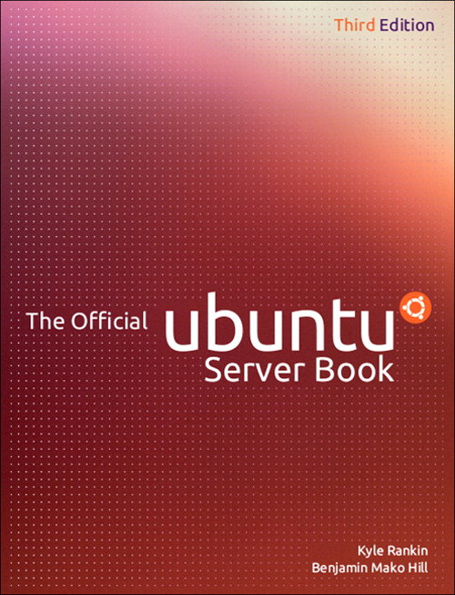 Official Ubuntu Server Book, The, 3rd Edition