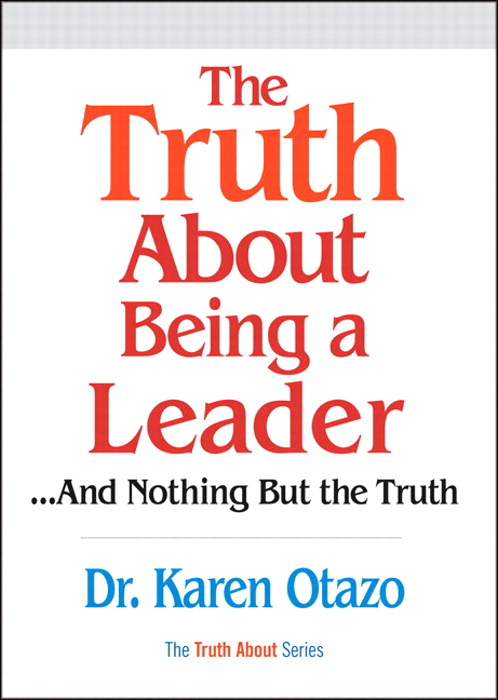 Truth About Being a Leader, The (paperback)
