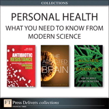 Personal Health: What You Need to Know from Modern Science (Collection)