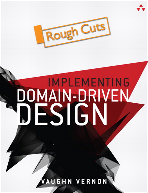 Implementing Domain-Driven Design, Rough Cuts