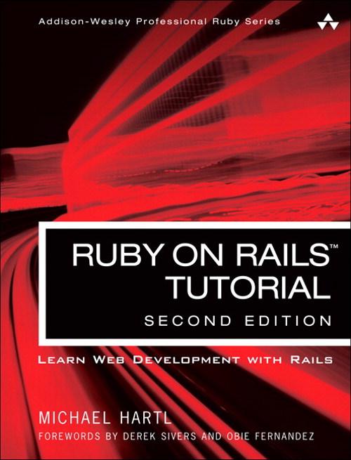 Ruby on Rails Tutorial: Learn Web Development with Rails, 2nd Edition