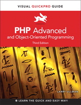 PHP Advanced and Object-Oriented Programming: Visual QuickPro Guide, 3rd Edition