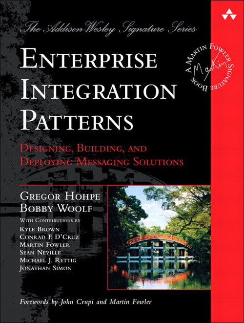 Enterprise Integration Patterns: Designing, Building, and Deploying Messaging Solutions