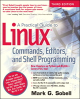 Practical Guide to Linux Commands, Editors, and Shell Programming, A, 3rd Edition
