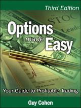 Options Made Easy: Your Guide to Profitable Trading, 3rd Edition