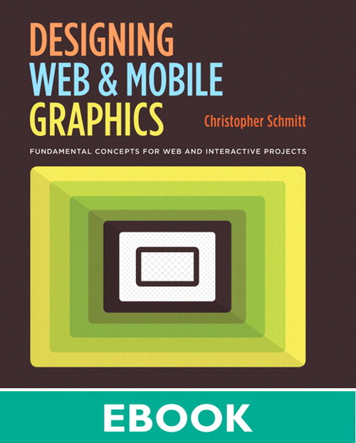 Designing Web and Mobile Graphics: Fundamental concepts for web and interactive projects