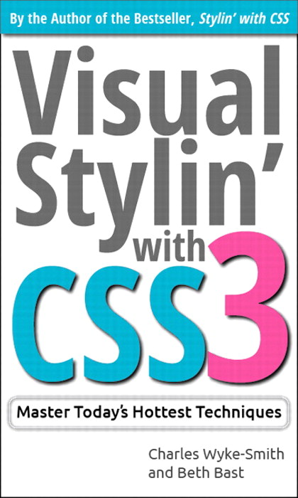 Visual Stylin' with CSS3