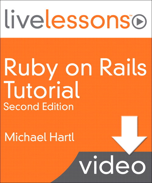 Ruby on Rails 3 LiveLessons: Lesson 9: Updating, Showing, and Deleting Users, Downloadable Video, 2nd Edition