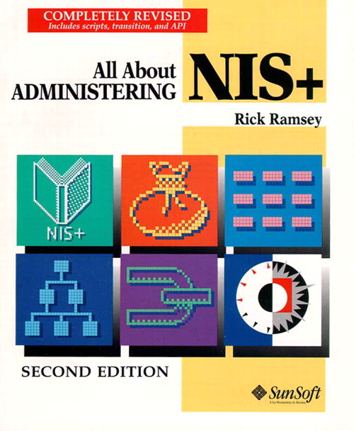All About Administering NIS+, 2nd Edition