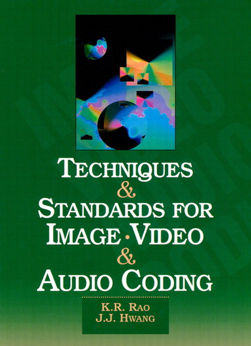 Techniques and Standards for Image, Video, and Audio Coding