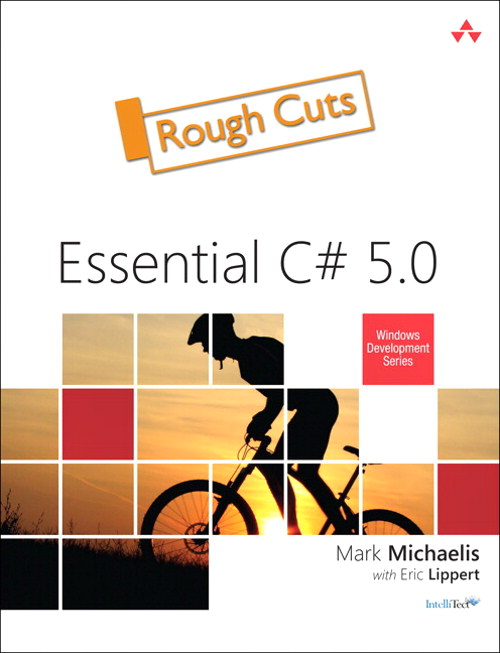 Essential C# 5.0, Rough Cuts, 4th Edition