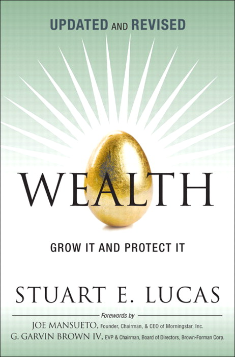 Wealth: Grow It and Protect It, Updated and Revised