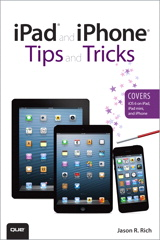 iPad and iPhone Tips and Tricks (Covers iOS 6 on iPad, iPad mini, and iPhone), 2nd Edition