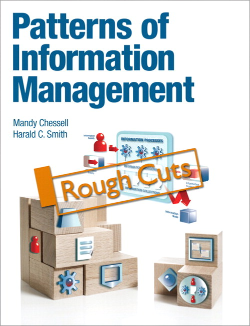 Patterns of Information Management, Rough Cuts