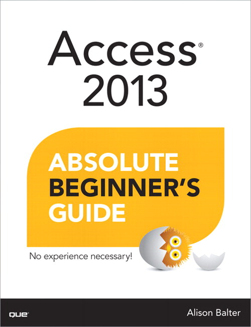 Access 2013 Absolute Beginner's Guide