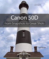 Canon 50D: From Snapshots to Great Shots