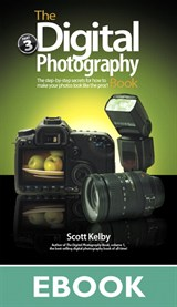 Digital Photography Book, Volume 3, The