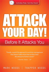 Attack Your Day!: Before It Attacks You