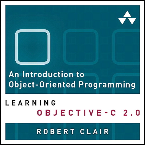 Introduction to Object-Oriented Programming, An: Learning Objective-C 2.0