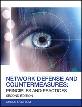 Network Defense and Countermeasures: Principles and Practices, 2nd Edition