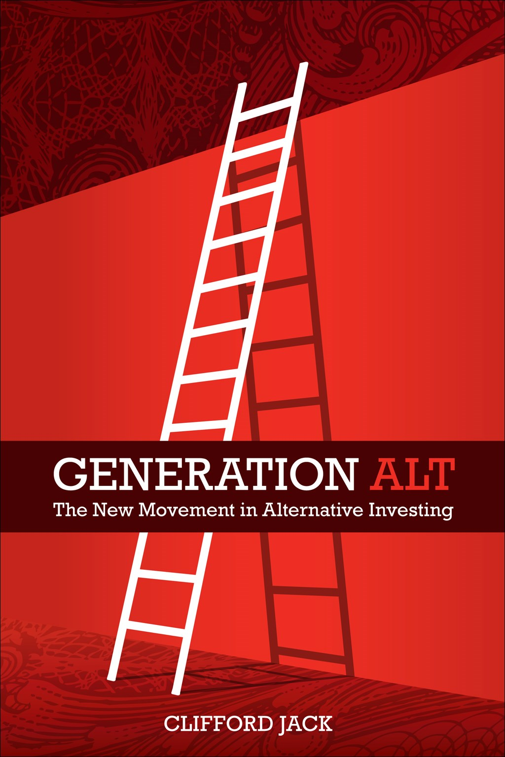 Generation Alt: The New Movement in Alternative Investing