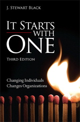 It Starts with One: Changing Individuals Changes Organizations, 3rd Edition